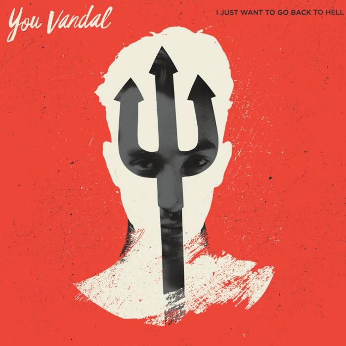 YOU VANDAL